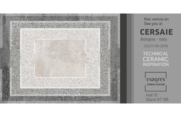 EXAGRES TECHNICAL CERAMIC INSPIRATION CERSAIE 2019